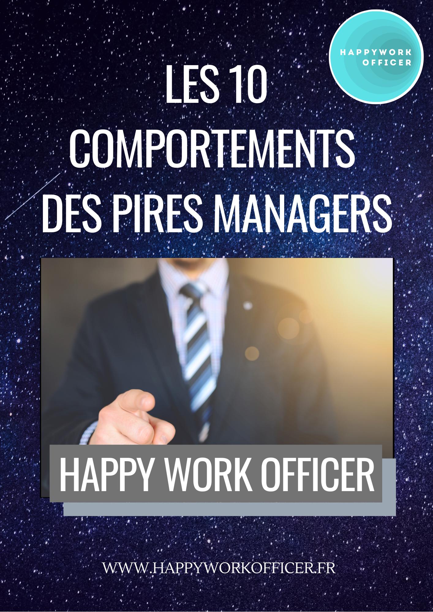 10 Comportements des pires managers