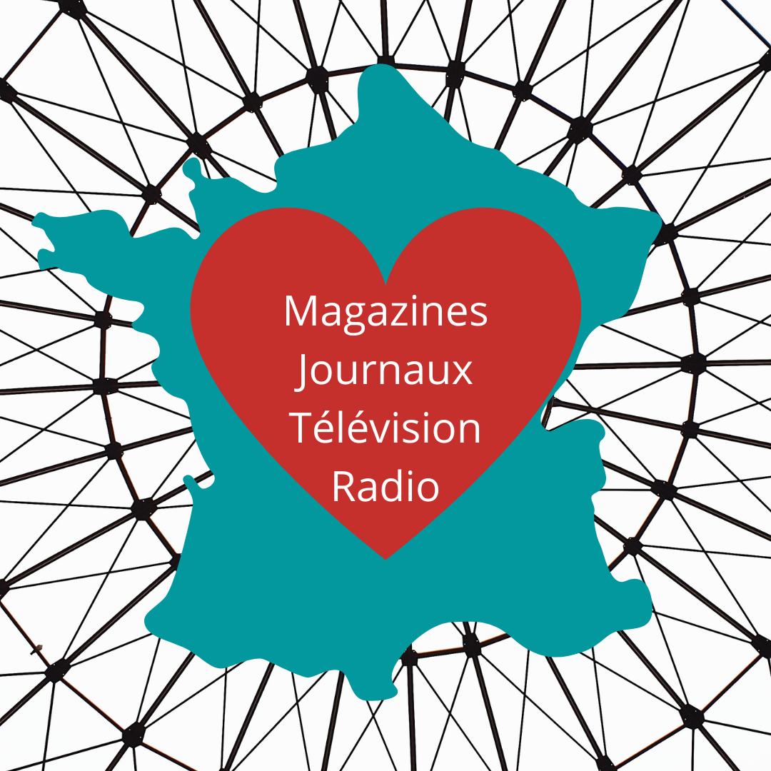 Magazines, Journaux, Télévision, Radio